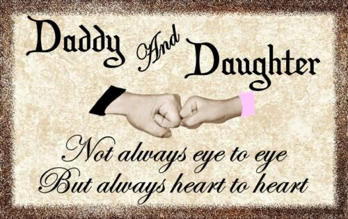 Daddy And Daughter PLAQUE,COUNTRY,WALL DECOR,PRIMITIVE SIGN DISTRESSED SIGN