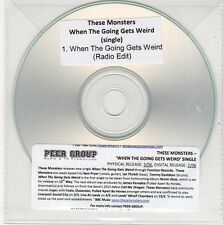(EG789) These Monsters, When The Going Gets Weird - DJ CD