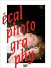 ECAL Photography by Hatje Cantz (Hardback, 2013)