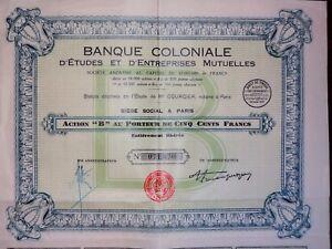 Banque Coloniale D'étude Et D'entreprises Mutuelles Action B 500 Francs 1930 Y2abzqti-07214352-672735223
