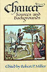 Chaucer: Sources and Backgrounds by Oxford University Press Inc (Paperback, 1977)