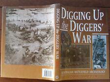 Digging Up the Diggers' War - Australian Battlefield Archaeology - John Laffin