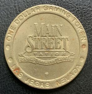 MAIN-STREET-STATION-1-GAMING-TOKEN-CASINO-CHIP-TOKENS-LAS-VEGAS-NEVADA-NV-NEV