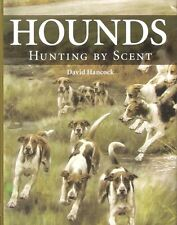 HANCOCK DAVID DOGS & HUNTING BOOK HOUNDS HUNTING BY SCENT hardback BARGAIN new