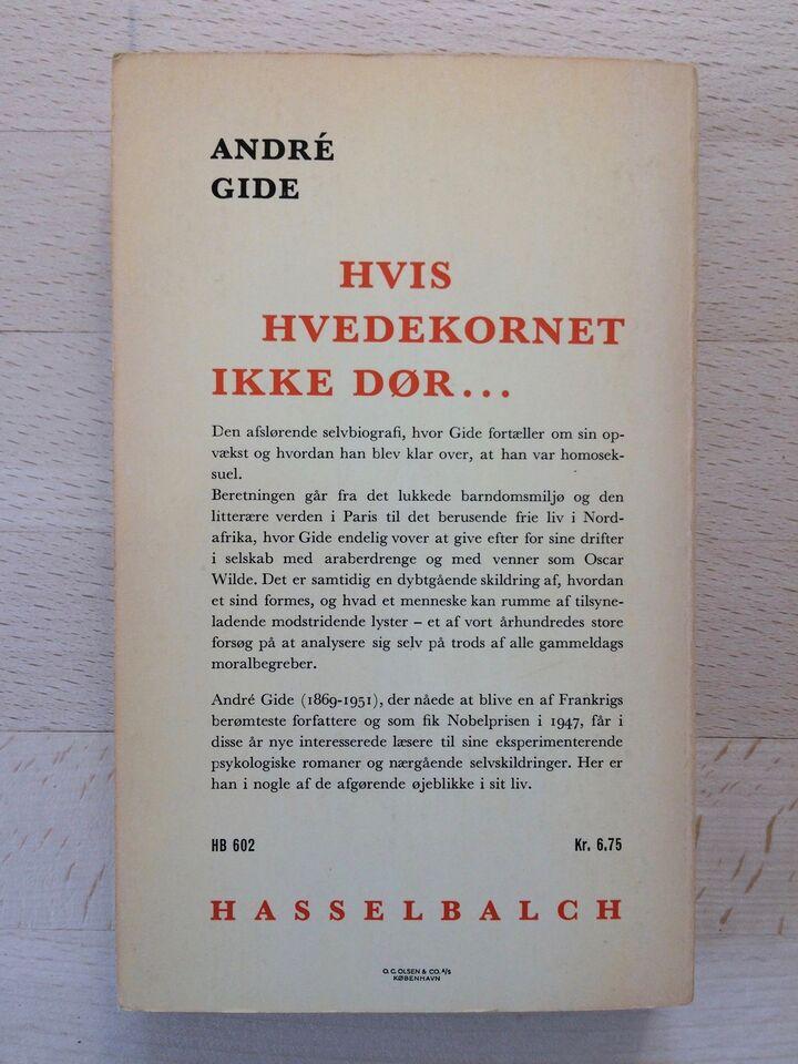 Hvis hvedekornet ikke dør, André Gide, genre: biografi