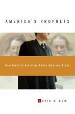 America's Prophets: How Judicial Activism Makes America Great-ExLibrary