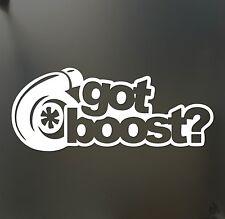 got boost? sticker turbo JDM slammed Funny drift lowered car WRX window decal