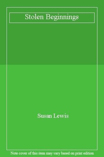 Stolen Beginnings,Susan Lewis
