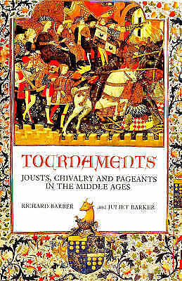 Tournaments: Jousts, Chivalry and Pageants in the Middle Ages-ExLibrary