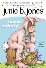 Junie B., First Grader: Dumb Bunny (Book 27) - Acceptable - Park, Barbara - Pape