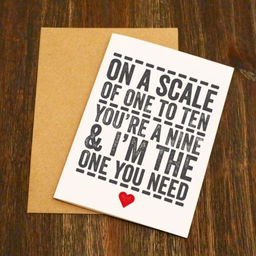 Sur une échelle de un à dix votre un neuf /& i am the one you need valentine/'s carte