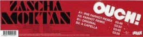"""Zascha Moktan Ouch! (Irie Farhot Remix, 2007)  [Maxi 12""""]"""
