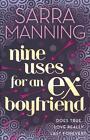 Nine Uses for an Ex Boyfriend von Sarra Manning (2012, Taschenbuch)