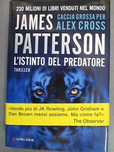 JAMES PATTERSON - L'ISTINTO DEL PREDATORE - LONGANESI 2012