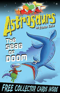 Astrosaurs-3-The-Seas-Of-Doom-Cole-Steve-Acceptable-Fast-Delivery