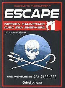 Escape-Mission-sauvetage-avec-Sea-Shepherd-von-Be-Buch-Zustand-sehr-gut