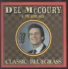 Classic Bluegrass by Del McCoury (CD, Mar-2000, Rebel)
