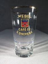 RARE ANCIEN VERRE EMAILLE BIERE WEBEL CAFE DE L'UNIVERS BRASSERIE VILLE DE TOURS