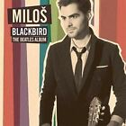 Blackbird - The Beatles Album 2016 Milos Karadaglic Vinyl
