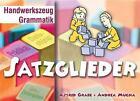 Handwerkszeug Grammatik Satzglieder 8 - 10 von Astrid Grabe und Andrea Mucha (2005, Gebundene Ausgabe)