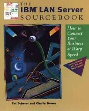 The IBM LAN Server Sourcebook: How to Connect Your Business at Warp Sp-ExLibrary