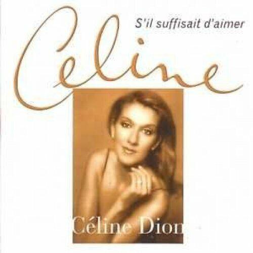 Céline Dion S'il suffisait d'aimer (cardsleeve)  [Maxi-CD]