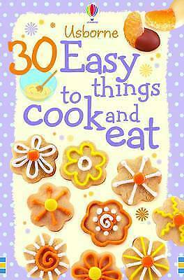 1 of 1 - 30 Easy Things to Make and Cook, Gilpin, Rebecca, Very Good Book