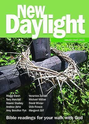 """""""AS NEW"""" , New Daylight: January-April 2011: Bible Readings for Your Walk with G"""