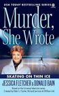 Skating on Thin Ice by Jessica Fletcher (Paperback)