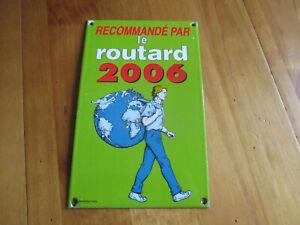 Plaque-emaillee-Le-Guide-du-ROUTARD-2006-plaque-d-039-occasion-qui-a-ete-posee