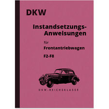 DKW Auto Union Reparaturanleitung F2 F3 F4 F5 F6 F7 F8 Handbuch Reichsklasse PKW