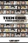 Teen Code: A Rock Star's Life by Lori a Hoff (Paperback / softback, 2015)