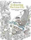 Colouring the Lion City: A Sophisticated Activity Book for Adults: 2015 by Marshall Cavendish International (Asia) Pte Ltd (Paperback, 2015)