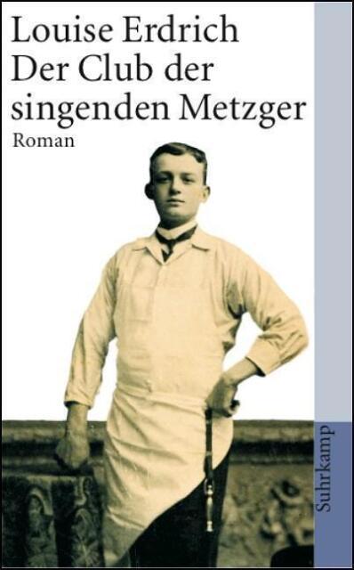 Der Club der singenden Metzger: Roman (suhrkamp taschenbuch) - Erdrich,  ... /4