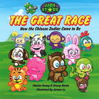 The Great Race: How the Chinese Zodiac Came to be by Charles Y. Huang, Stacey Hirata (Hardback, 2015)