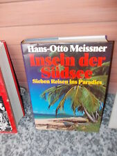 Inseln der Südsee, von Hans-Otto Meissner, aus dem Bertelsmann Verlag.