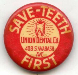 Sparen-Zaehne-First-Union-Dental-Chicago-Vintage-Werbung-Pinback-Button-bk156