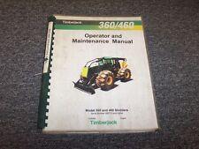 Timberjack 360 460 Cable Skidder Owner Operator Maintenance Manual Book F290090