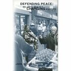 Defending Peace: Ireland's Role in a Changing Europe by John Maguire (Paperback, 2002)