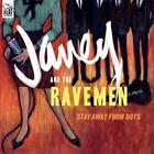 Stay Away From Boys von Janey & The Ravemen (2011)