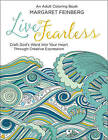 Live Fearless: An Adult Coloring Book by Margaret Feinberg (Paperback / softback, 2016)