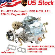 CARBURETOR FITS JEEP BBD 6 CYL.ENGINE 4.2 L 258 CU ENGINE AMC CJ5 CJ7 2 BARREL
