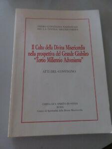 The Culto Della Divine Mercy Nella Perspective Del Grande Jubilee