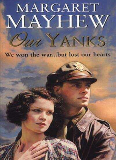 Our Yanks By  Margaret Mayhew. 9780552148221