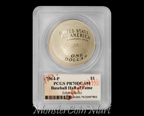 2014-P $1 Silver Baseball Hall of Fame PCGS PR70DCAM JOHN SMOLTZ Signed
