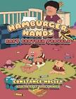 Hamburger Hands: Baby Brother Trouble by Constance Holsey (Paperback / softback, 2013)