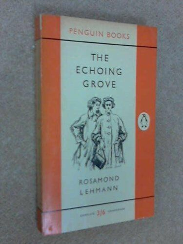 The Echoing Grove (Modern Classics),Rosamond Lehmann