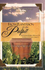 From Plantation to the Pulpit: The Transforming Message of the Black Baptist Church by Paris Lee Smith (Paperback / softback, 2007)