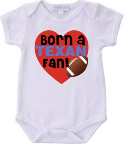 Born a Houston Texans Football Fan Baby Bodysuit Cute New Gift Size /& Color