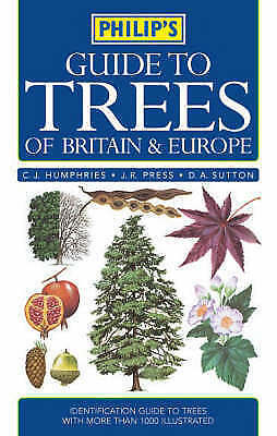 Press, J. R., Sutton, D.A., Humphries, C.J., Philip's Guide to Trees of Britain